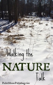 Walking the Nature Talk