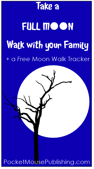 Take a Full Moon Walk with a FREE printable tracker